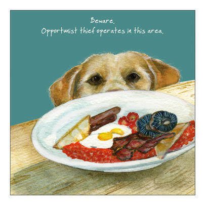 Opportunist Little Dog Laughed Greeting Card