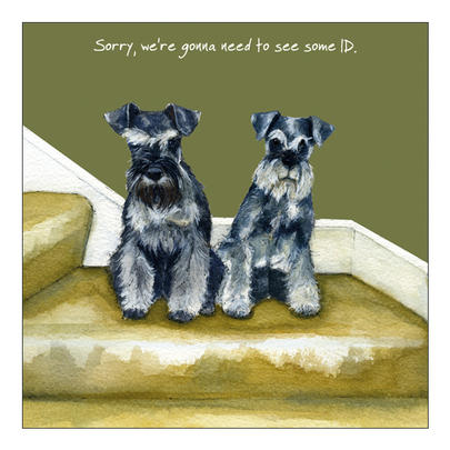 ID Schnauzers Little Dog Laughed Greeting Card