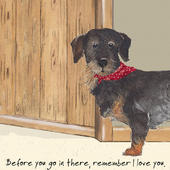 Remember I Love You Little Dog Laughed Greeting Card