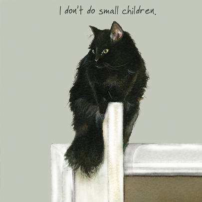 Cat I Don't Do Small Children Little Dog Laughed Greeting Card