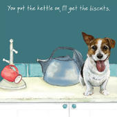 You Put The Kettle On Little Dog Laughed Greeting Card