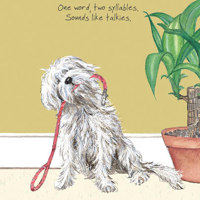 One Word Walkies Little Dog Laughed Greeting Card
