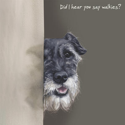 Did You Say Walkies Little Dog Laughed Greeting Card