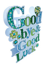 Good Bye & Good Luck Paper Dazzle Leaving Greeting Card