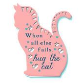 When All Else Fails Hug The Cat Fridge Magnet
