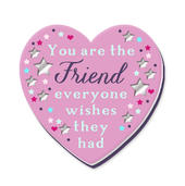 You Are The Friend Fridge Magnet