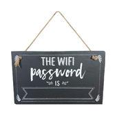 The WIFI Password Is... Hanging Slate Plaque