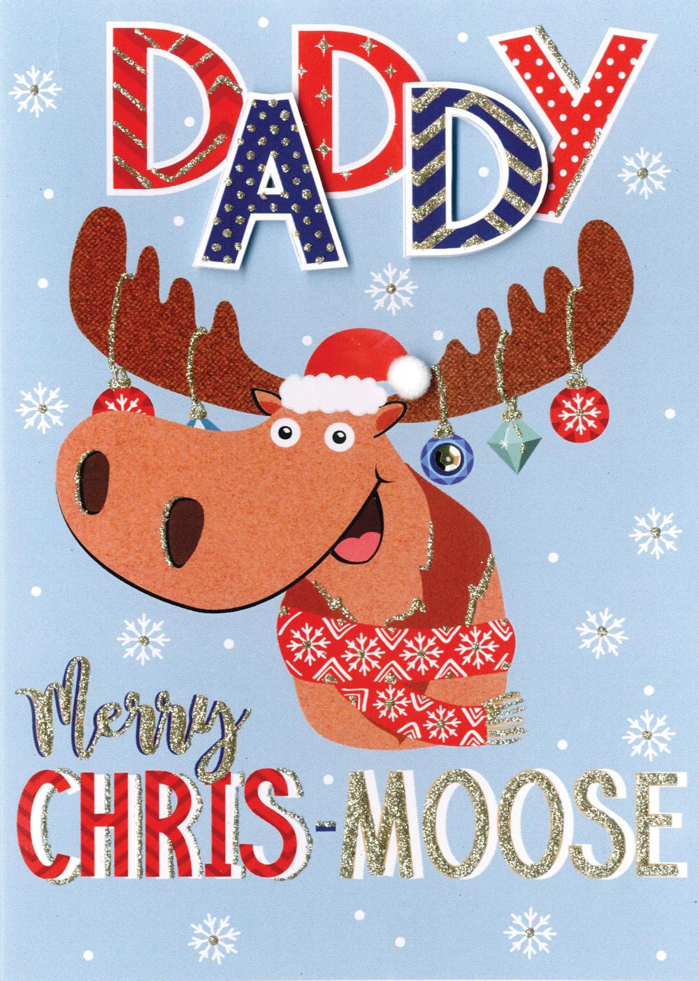 Daddy Chris-Moose Embellished Hand-Finished Christmas Card