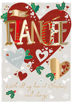 To My Fiancée Embellished Christmas Greeting Card