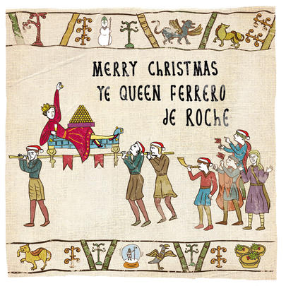 Ye Queen Ferrero De Roche Hysterical Heritage Christmas Card