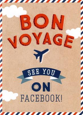 Bon Voyage See You On Facebook Greeting Card