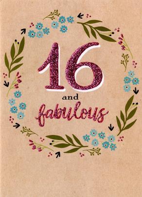 16 & Fabulous 16th Birthday Greeting Card