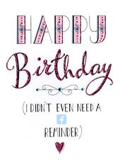 Happy Birthday No FB Reminder Greeting Card