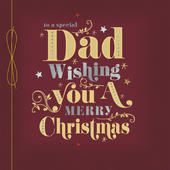 To A Special Dad Embellished Christmas Greeting Card