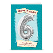 Happy 6th Birthday Card With Metallic Age Balloon Inside & Straw To Inflate