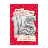 Happy 15th Birthday Card With Metallic Age Balloon Inside & Straw To Inflate
