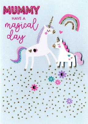 Mummy Magical Unicorn Birthday Greeting Card