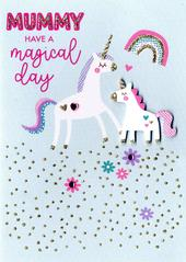 Mummy Magical Unicorn Birthday Greeting Card
