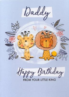 Daddy From Little King Birthday Greeting Card