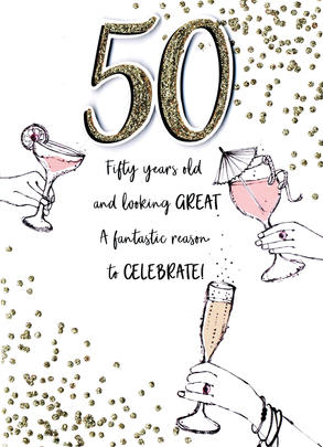 50 & Looking Great 50th Birthday Greeting Card