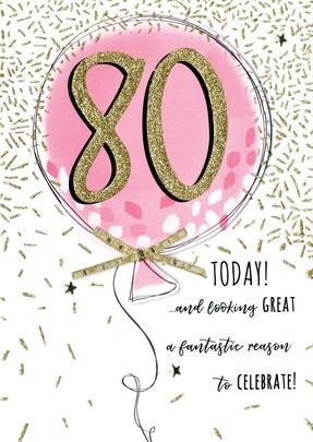 Female 80th Pink Balloon Birthday Greeting Card
