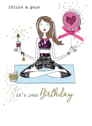 Strike A Pose It's Your Birthday Irresistible Greeting Card