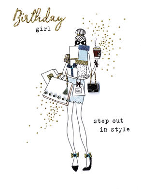 Birthday Girl Step Out In Style Irresistible Greeting Card