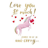 Uni-corny Love You So Much Valentine's Day Greeting Card