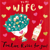 To My Wife Twelve Roses For You Valentine's Day Greeting Card
