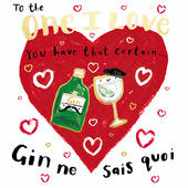 One I Love Gin Ne Sais Quoi Valentine's Day Greeting Card