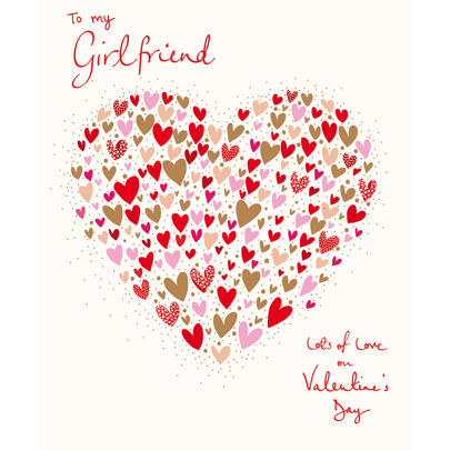 To My Girlfriend Lots Of Love Valentine's Day Greeting Card