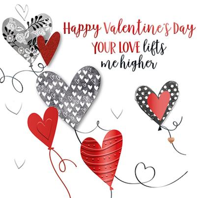 Your Love Lifts Me Valentine's Day Greeting Card