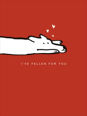 I've Fallen For You Valentine's Day Card