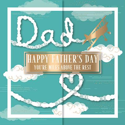 Dad Miles Above Happy Father's Day Greeting Card