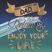 Dad Enjoy Your Day Father's Day Greeting Card