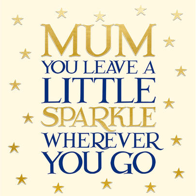 Mum Little Sparkle Mother's Day Greeting Card