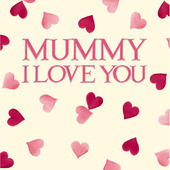 Mummy I Love You Mother's Day Greeting Card