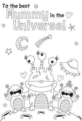 Mummy Universe & Aliens Colour-Me-In Mother's Day Greeting Card With Stickers