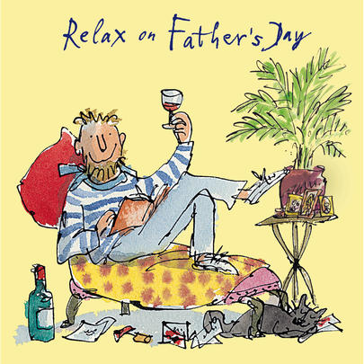 Quentin Blake Relax On Father's Day Greeting Card