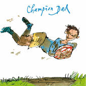 Quentin Blake Champion Dad Father's Day Greeting Card