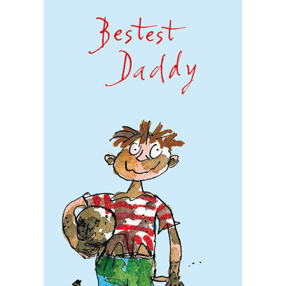 Quentin Blake Bestest Daddy Father's Day Greeting Card