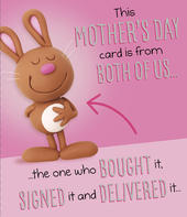 Funny From Both Of Us Mother's Day Card