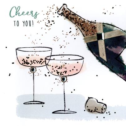 Cheers To You Happy Birthday Hand-Finished Greeting Card