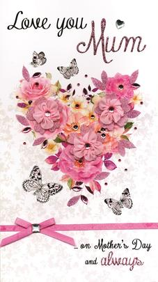 Love You Mum Luxury Lavish Mother's Day Card