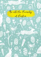 To All The Family At Easter Greeting Card