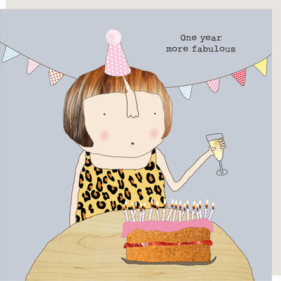 Rosie Made A Thing One Year More Fabulous Birthday Card
