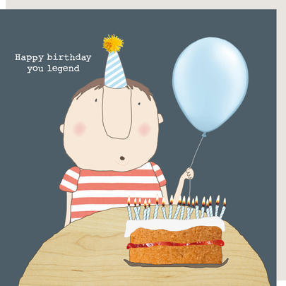 Rosie Made A Thing Happy Birthday You Legend Male Birthday Card