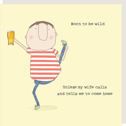 Rosie Made A Thing Born To Be Wild Birthday Card