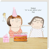 Rosie Made A Thing Happy It's All About You Day Birthday Card