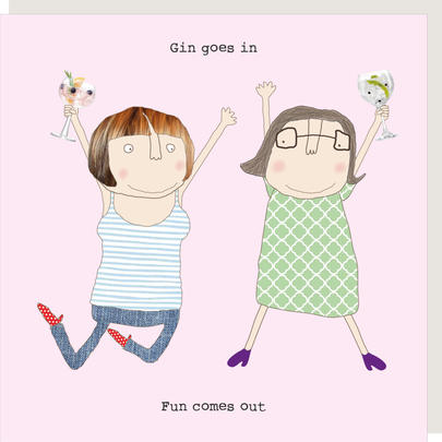 Rosie Made A Thing Gin Goes In Fun Comes Out Birthday Card